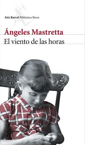El viento de las horas (Ángeles Mastretta)-Trabalibros