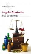 Mal de amores (Ángeles Mastretta)-Trabalibros