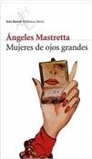 Mujeres de ojos grandes (Ángeles Mastretta)-Trabalibros