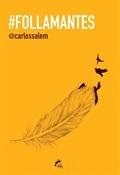 Follamantes (Carlos Salem)-Trabalibros