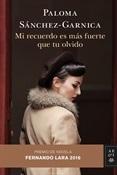 Mi recuerdo es más fuerte que tu olvido (Paloma Sánchez-Garnica)-Trabalibros