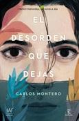 El desorden que dejas (Carlos Montero)-Trabalibros