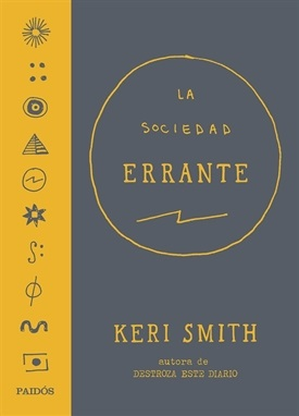 La sociedad errante (Keri Smith)-Trabalibros
