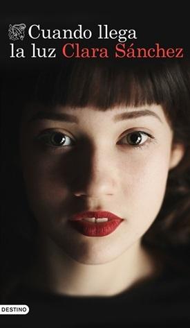 Cuando llega la luz (Clara Sánchez)-Trabalibros