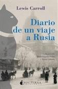 Diario de un viaje a Rusia (Lewis Carroll)-Trabalibros