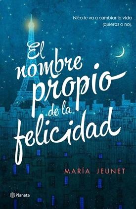 El nombre propio de la felicidad (María Jeunet)-Trabalibros