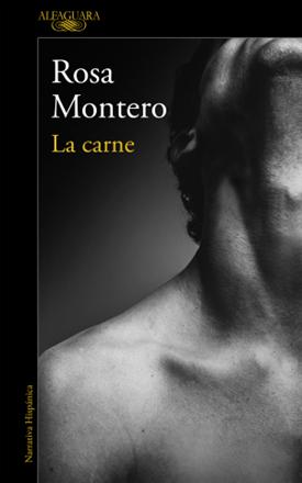 La carne (Rosa Montero)-Trabalibros