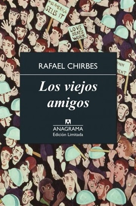 Los viejos amigos (Rafael Chirbes)-Trabalibros