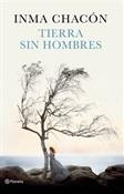 Tierra sin hombres (Inma Chacón)-Trabalibros