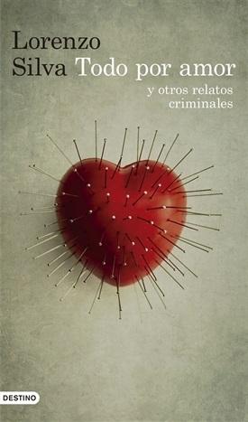 Todo por amor (Lorenzo Silva)-Trabalibros