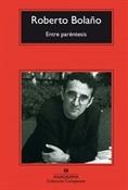 Entre paréntesis (Roberto Bolaño)-Trabalibros