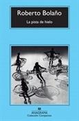 La pista de hielo (Roberto Bolaño)-Trabalibros