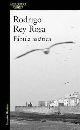 Fábula asiática (Rodrigo Rey Rosa)-Trabalibros