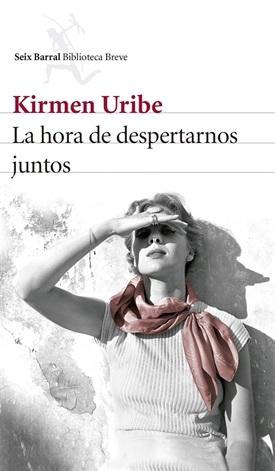 La hora de despertarnos juntos (Kirmen Uribe)-Trabalibros