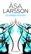 La senda oscura (Asa Larsson)-Trabalibros