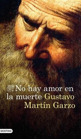 No hay amor en la muerte (Gustavo Martín Garzo)-Trabalibros