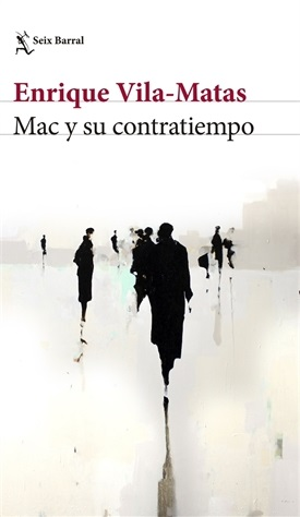 Mac y su contratiempo (Enrique Vila-Matas)-Trabalibros
