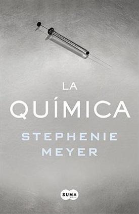 La química (Stephenie Meyer)-Trabalibros