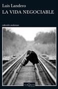 La vida negociable (Luis Landero)-Trabalibros