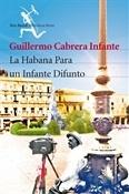 La-Habana-para-un-infante-difunto- Guillermo-Cabrera-Infante- Trabalibros