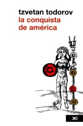 La conquista de América (Tzvetan Todorov)-Trabalibros