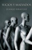 Sucios y malvados (Juanjo Braulio)-Trabalibros