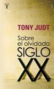 Sobre el olvidado siglo XX (Tony Judt)-Trabalibros