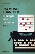 El simple arte de matar (Raymond Chandler)-Trabalibros.jpg