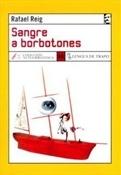 Sangre a borbotones (Rafael Reig)-Trabalibros