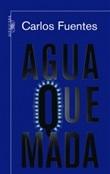 Agua quemada (Carlos Fuentes)-Trabalibros