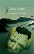 La voluntad y la fortuna (Carlos Fuentes)-Trabalibros