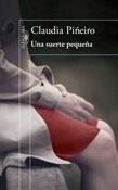 Una suerte pequeña (Claudia Piñeiro)-Trabalibros