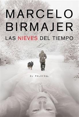 Las nieves del tiempo (Marcelo Birmajer)-Trabalibros