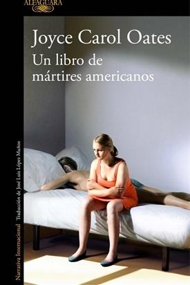 Un libro de mártires americanos (Joyce Carol Oates)-Trabalibros