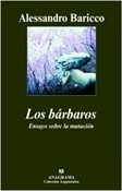 Los bárbaros (Alessandro Baricco)-Trabalibros