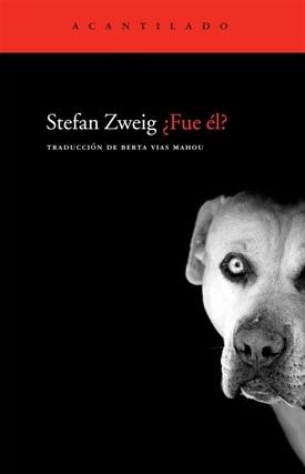 Fue él (Stefan Zweig)-Trabalibros