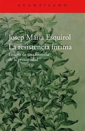 La resistencia íntima (Josep Maria Esquirol)-Trabalibros