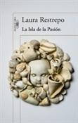 La isla de la pasión (Laura Restrepo)-Trabalibros