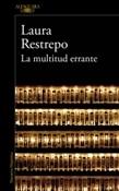La multitud errante (Laura Restrepo)-Trabalibros