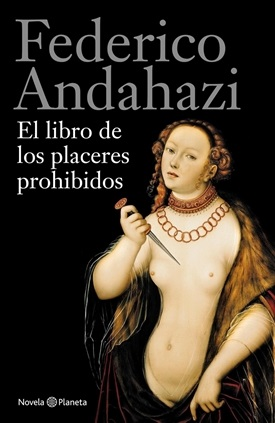 El libro de los placeres prohibidos (Federico Andahazi)-Trabalibros