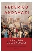 La ciudad de los herejes (Federico Andahazi)-Trabalibros