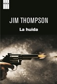 La huida (Jim Thompson)-Trabalibros