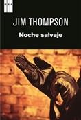 Noche salvaje (Jim Thompson)-Trabalibros