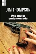 Una mujer endemoniada (Jim Thompson)-Trabalibros