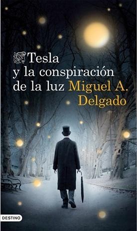 Tesla y la conspiración de la luz (M. A. Delgado)-Trabalibros