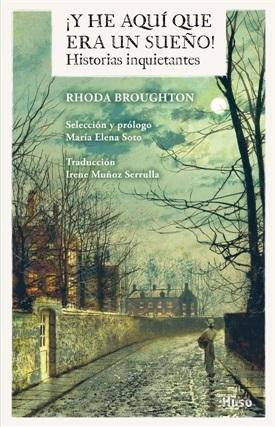 Y he aquí que era un sueño (Rhoda Broughton)-Trabalibros