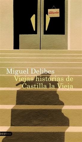 Viejas historias de Castilla la Vieja (Miguel Delibes)-Trabalibros