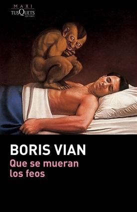 Que se mueran los feos (Boris Vian)-Trabalibros