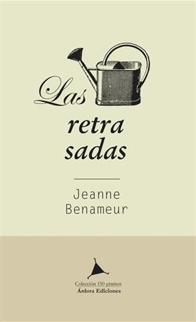 Las retrasadas (Jeanne Benameur)-Trabalibros