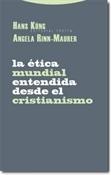 La ética mundial entendida desde el cristianismo (Hans Küng)-Trabalibros